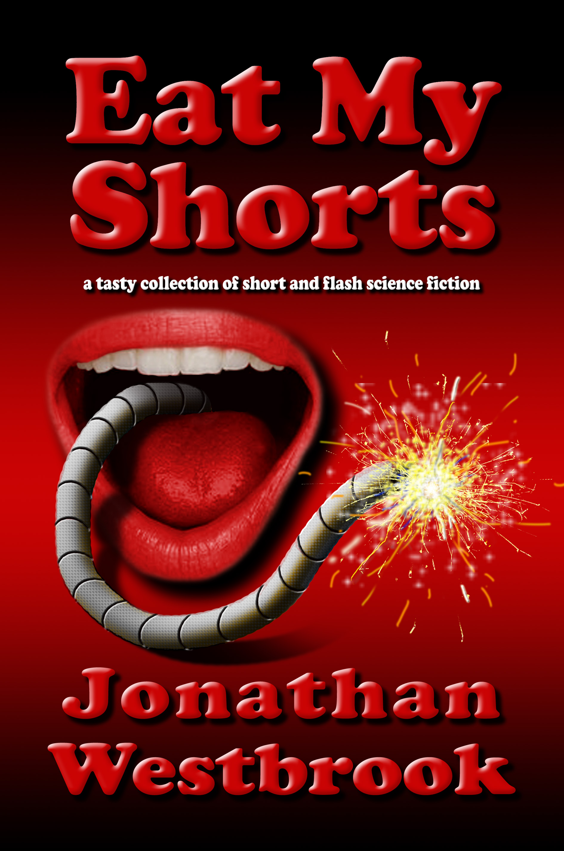 Eat My Shorts by Jonathan Westbrook